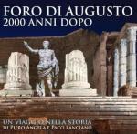 Foro di Augusto. 2000 anni dopo di Piero Angela e Paco Lanciano 22/04/2015 - 01/11/2015