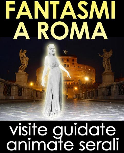 I FANTASMI A ROMA