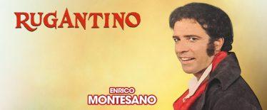 RUGANTINO con Enrico Montesano: serata speciale Capodanno il 31 dicembre 2018 al Sistina a Roma